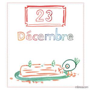 23 décembre, un oiseau mange une buche de noel.