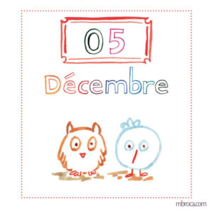 cinq décembre, un hiboux et un oiseau.