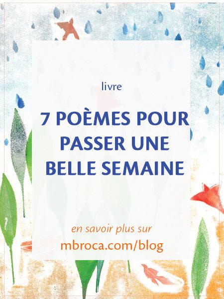 7 poèmes pour passer une belle semaine, article de blog de l'artiste M.Broca