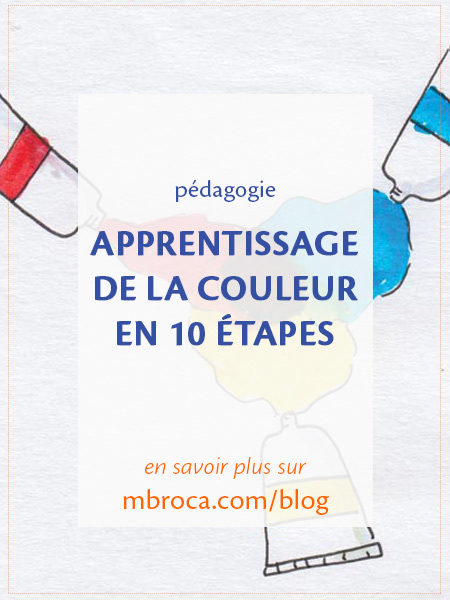 apprentissage de la couleur, article de blog de l'artiste M.Broca
