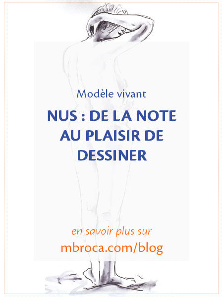 Nus : de la note au plaisir de dessiner, article de blog de l'artiste M.Broca