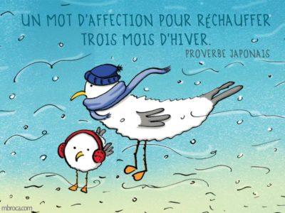 Deux mouettes avec écharpes et bonnet dans le vent : Un mot d'attention pour réchauffer trois mois d'hiver, proverbe japonais.
